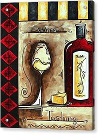 Wine Tasting Original Madart Painting Acrylic Print by Megan Duncanson