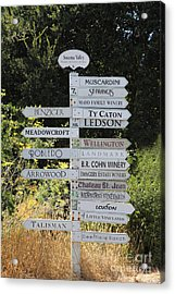 Winery Street Sign In The Sonoma California Wine Country 5d24601 Acrylic Print by Wingsdomain Art and Photography
