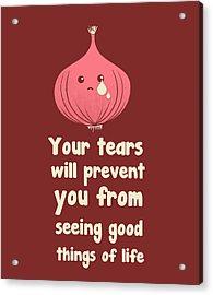 Wipe Off Your Tears Acrylic Print by Neelanjana  Bandyopadhyay