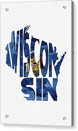 Wisconsin Typographic Map Flag Acrylic Print by Ayse Deniz
