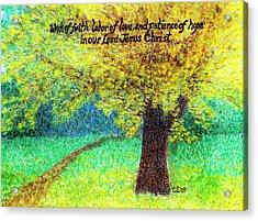 Work Of Faith Acrylic Print by Catherine Saldana