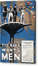 World War I 1914 1918 Canadian Recruitment Poster For The Royal Canadian Navy  Acrylic Print by Anonymous