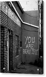You Are Beautiful Acrylic Print by Nathan Hillis
