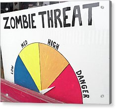 Zombie Threat Sign In Toy Store Window Acrylic Print by William Sutton