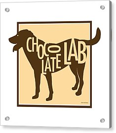 Chocolate Lab Acrylic Print by Geoff Strehlow