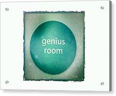 Genius Room Acrylic Print by Nina Prommer