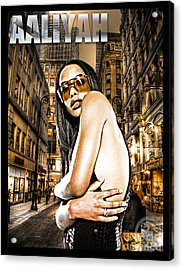 Street Phenomenon Aaliyah Acrylic Print by The DigArtisT
