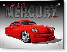 49 Mercury Coupe Acrylic Print by Mike McGlothlen