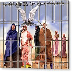 A Song For The Caged Birds Of Mauritania Acrylic Print by Reggie Duffie