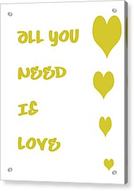 All You Need Is Love - Yellow Acrylic Print by Georgia Fowler
