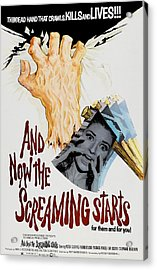 And Now The Screaming Starts, Pictured Acrylic Print by Everett