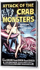 Attack Of The Crab Monsters, Poster Acrylic Print by Everett