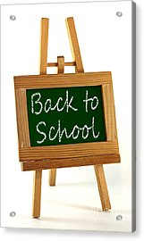 Back To School Sign Acrylic Print by Blink Images