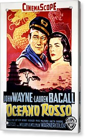 Blood Alley, John Wayne, Lauren Bacall Acrylic Print by Everett