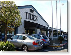 Bodega Bay . Town Of Bodega . The Tides Wharf Restaurant . 7d12412 Acrylic Print by Wingsdomain Art and Photography