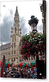 Brussels Town Hall And Cafe In The Grand Place Market Square Belgium Acrylic Print by Jeff Rose