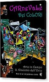 Carnevale Dei Colori - Venezia Acrylic Print by Arte Venezia