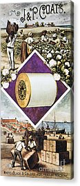 Coats Thread, C1880 Acrylic Print by Granger