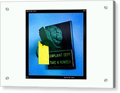 Complaint Dept Acrylic Print by Nina Prommer