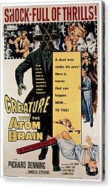 Creature With The Atom Brain, Center Acrylic Print by Everett