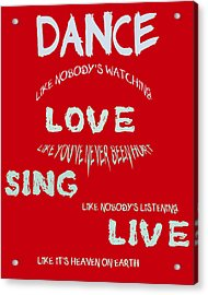 Dance Like Nobody's Watching - Red Acrylic Print by Georgia Fowler