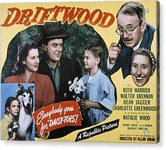 Driftwood, Ruth Warrick, Dean Jagger Acrylic Print by Everett