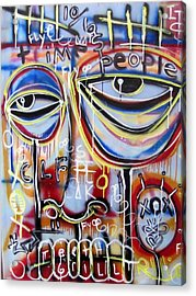 Everyone Wants To Change The World Acrylic Print by Robert Wolverton Jr