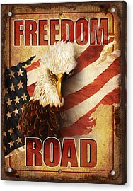 Freedom Road Sign Acrylic Print by JQ Licensing