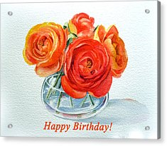 Happy Birthday Card Flowers Acrylic Print by Irina Sztukowski