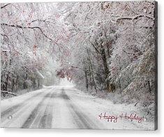 Happy Holidays - Clarks Valley Acrylic Print by Lori Deiter