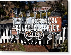Historic Niles District In California Near Fremont . Visit Historical Niles District Sign . 7d10653 Acrylic Print by Wingsdomain Art and Photography