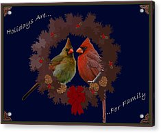 Holidays Are For Family Acrylic Print by DigiArt Diaries by Vicky B Fuller