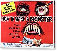 How To Make A Monster, Half-sheet Acrylic Print by Everett