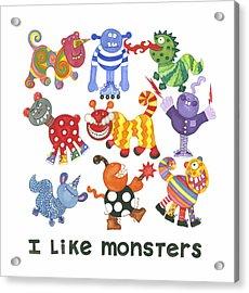 I Like Monsters Acrylic Print by Barbara Esposito