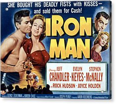 Iron Man, Jeff Chandler, Evelyn Keyes Acrylic Print by Everett