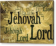 Lord Jehovah 2 Acrylic Print by Angelina Vick