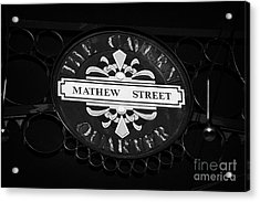 Mathew Street Sign In The Cavern Quarter In Liverpool City Centre Birthplace Of The Beatles Acrylic Print by Joe Fox