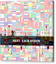 Meet Each Other Acrylic Print by Steve K