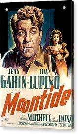 Moontide, Jean Gabin, Ida Lupino, 1942 Acrylic Print by Everett