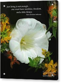 Need A Little Flower Acrylic Print by Methune Hively