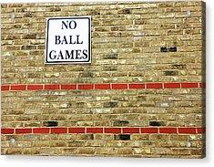 No Ball Games Acrylic Print by Richard Newstead