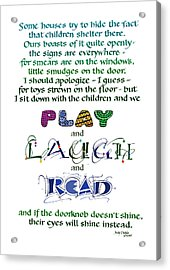 Play Laugh Read Acrylic Print by Judy Dodds