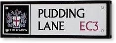 Pudding Lane Acrylic Print by Dawn OConnor