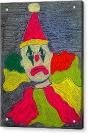 Sad Clown Acrylic Print by Robyn Louisell