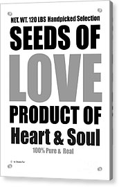 Seeds Of Love White Acrylic Print by Claudia Tuli