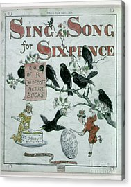 Sing A Song Of Sixpence Acrylic Print by Granger