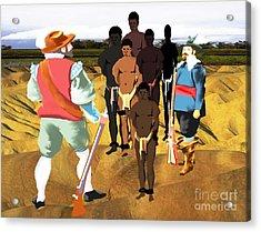 Spaniards Capturing Slaves Acrylic Print by Belinda Threeths