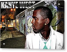 Street Phenomenon Kanye West Acrylic Print by The DigArtisT