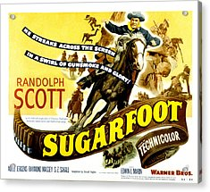 Sugarfoot, Randolph Scott, 1951 Acrylic Print by Everett