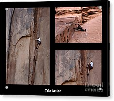 Take Action With Caption Acrylic Print by Bob Christopher